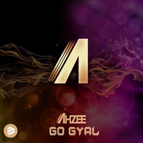 Ahzee Go Gyal